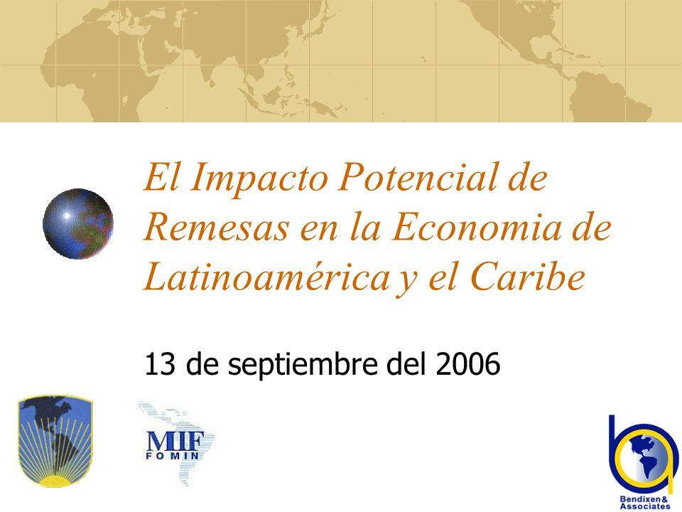 El Impacto Potencial de Remesas en la Economia de Latinoamérica y el Caribe 13 de septiembre del 2006