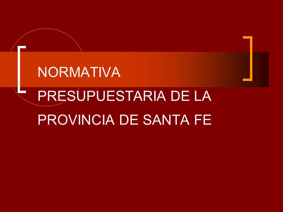 NORMATIVA PRESUPUESTARIA DE LA PROVINCIA DE SANTA FE
