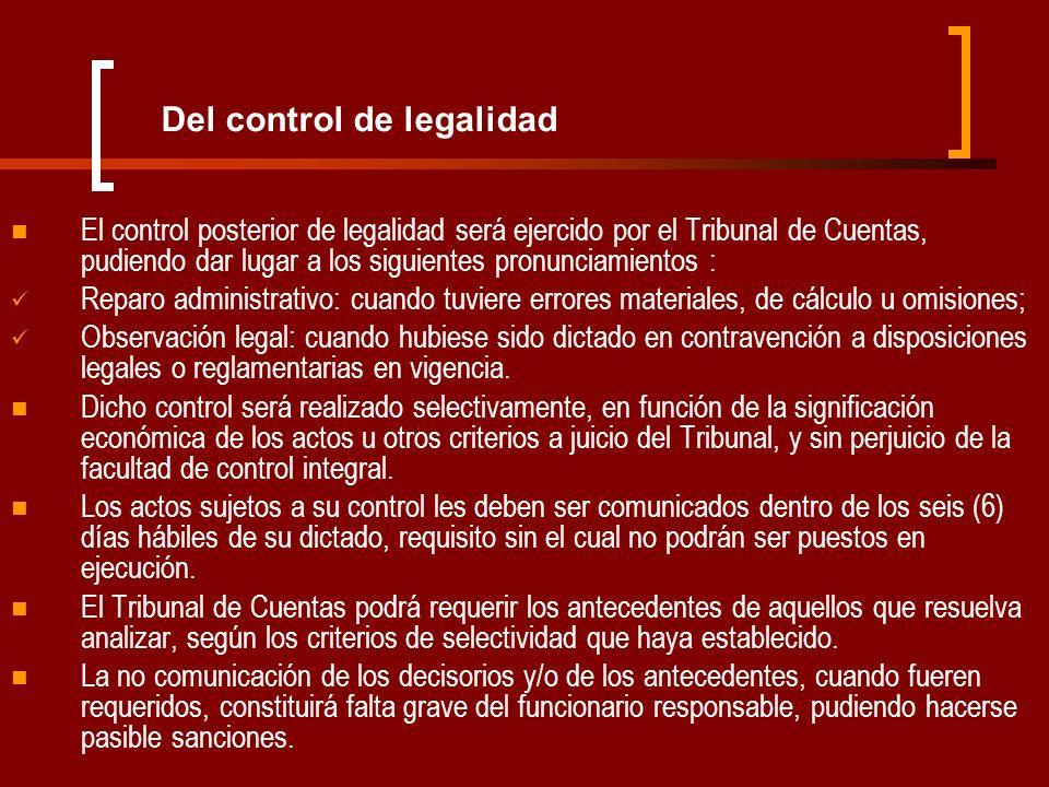 Del control de legalidad El control posterior de legalidad será ejercido por el Tribunal de Cuentas, pudiendo dar lugar a los siguientes pronunciamien