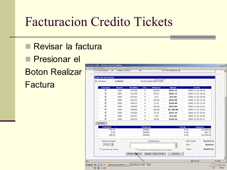Facturacion Credito Tickets Revisar la factura Presionar el Boton Realizar Factura