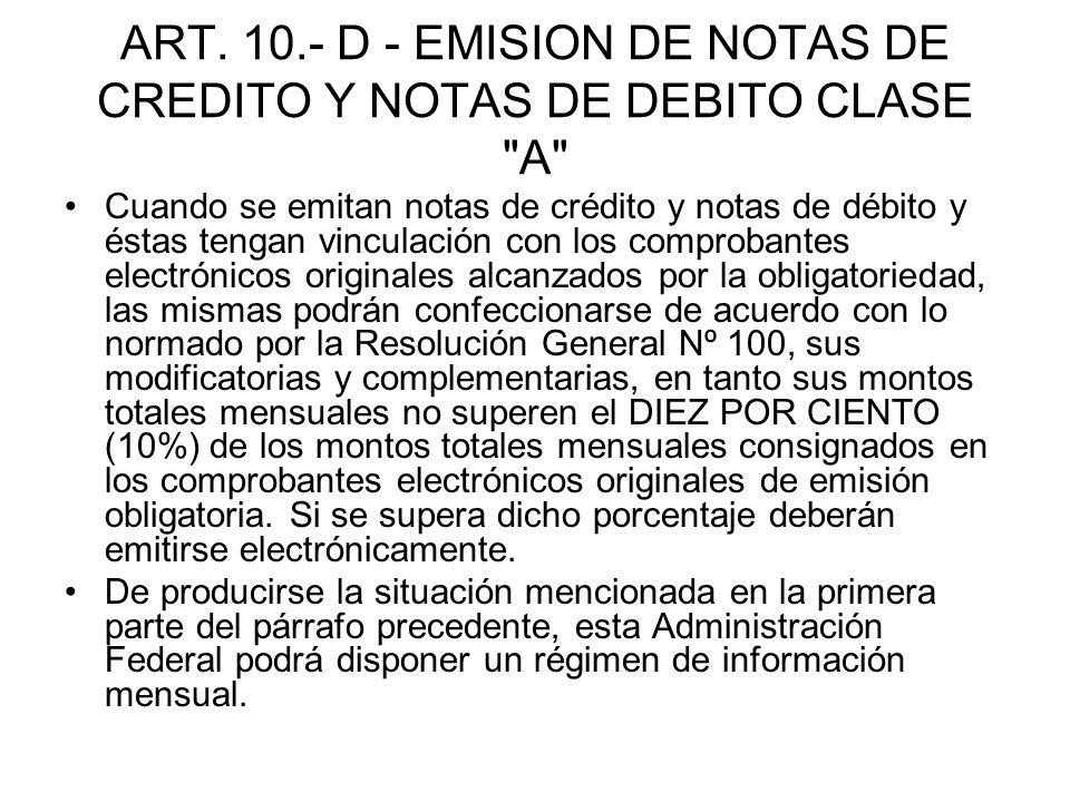 ART. 10.- D - EMISION DE NOTAS DE CREDITO Y NOTAS DE DEBITO CLASE