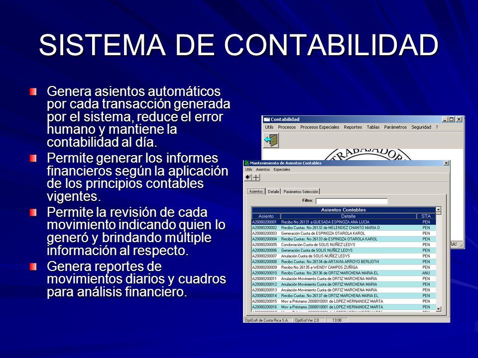 SISTEMA DE CONTABILIDAD Genera asientos automáticos por cada transacción generada por el sistema, reduce el error humano y mantiene la contabilidad al día.