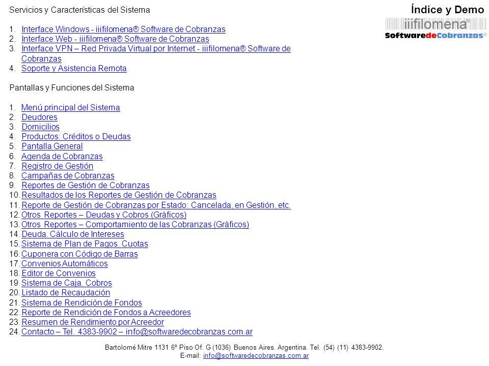 Índice y Demo Servicios y Características del Sistema 1.Interface Windows - iiifilomena® Software de CobranzasInterface Windows - iiifilomena® Softwar