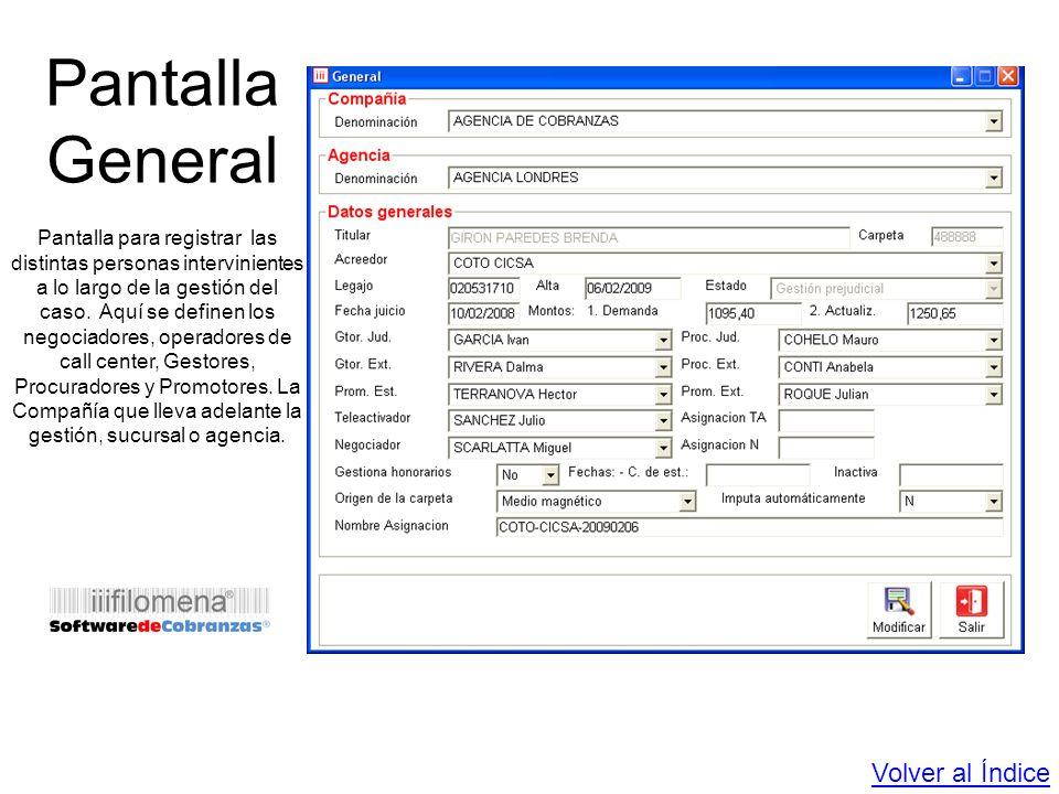 Pantalla General Pantalla para registrar las distintas personas intervinientes a lo largo de la gestión del caso. Aquí se definen los negociadores, op