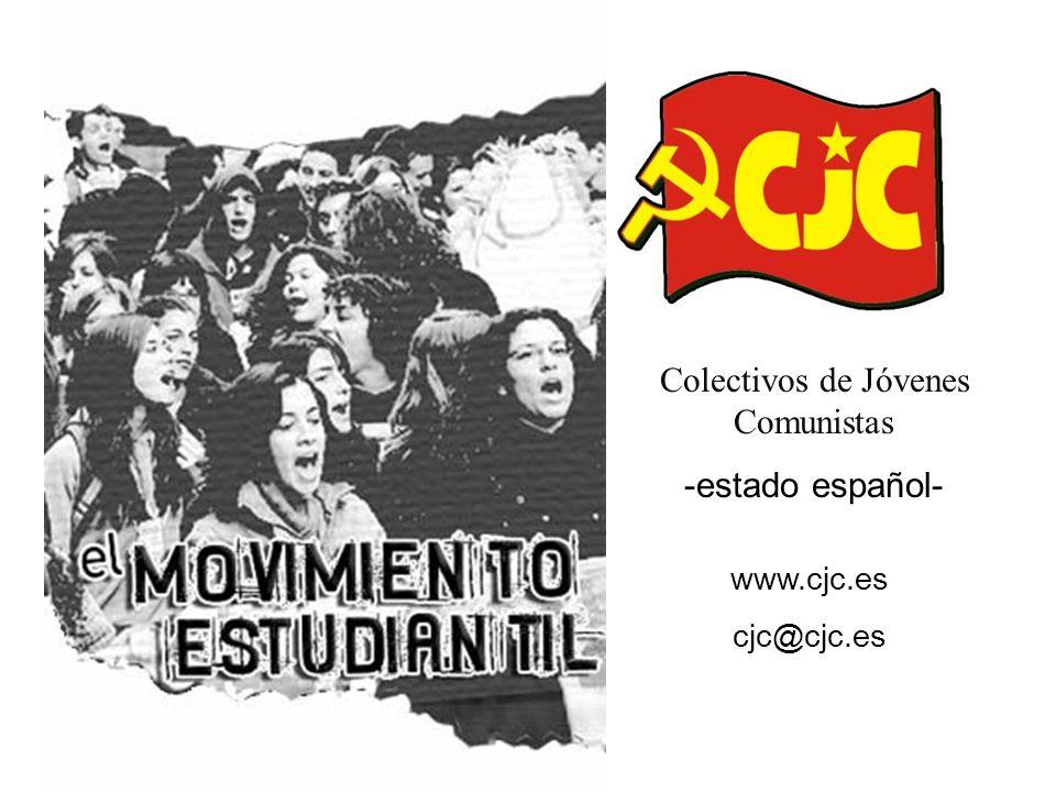 Colectivos de Jóvenes Comunistas -estado español- www.cjc.es cjc@cjc.es