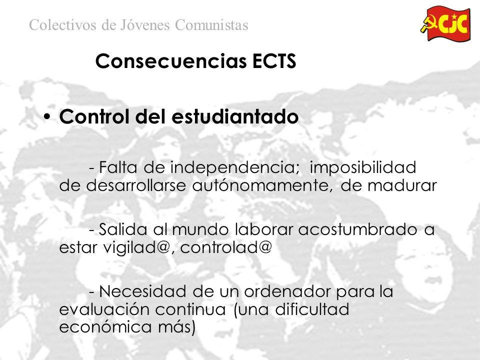 Consecuencias ECTS 8 h. Al dia dedicadas a los estudios - Incompatibilidad trabajo – estudios - Limitación actividades complementarias (idiomas, clase