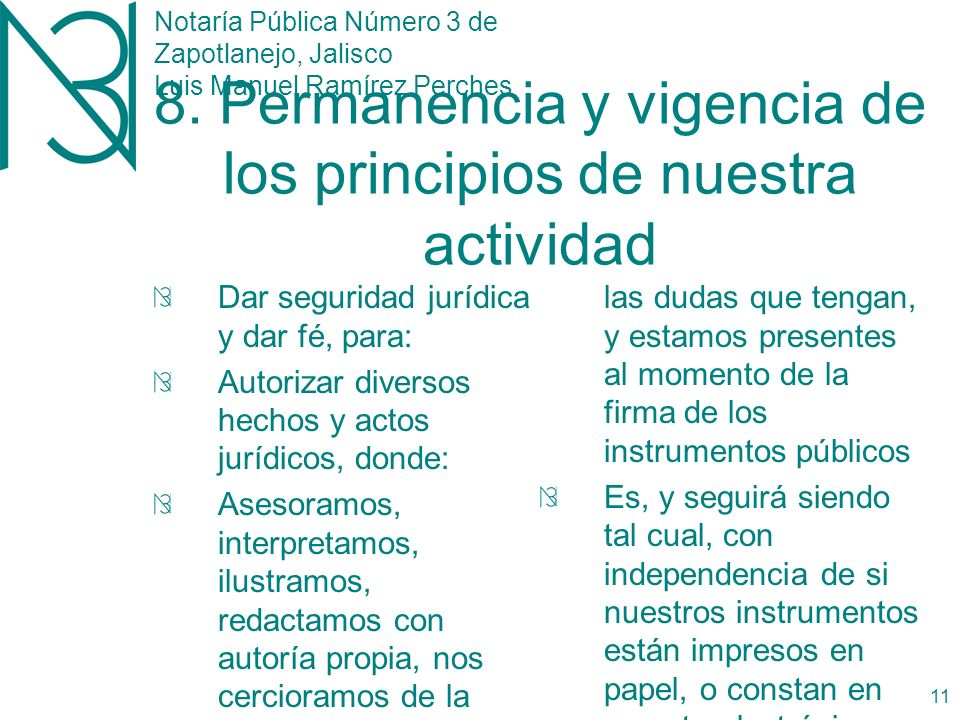 Notaría Pública Número 3 de Zapotlanejo, Jalisco Luis Manuel Ramírez Perches 10 7.