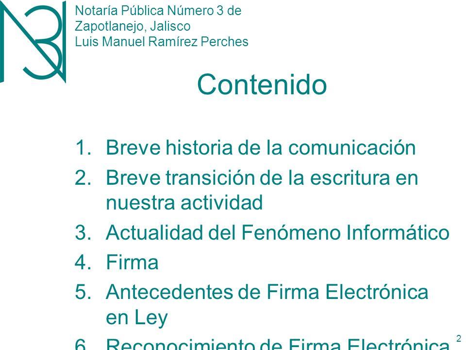 Notaría Pública Número 3 de Zapotlanejo, Jalisco Luis Manuel Ramírez Perches 1 Firma Electrónica 1er.
