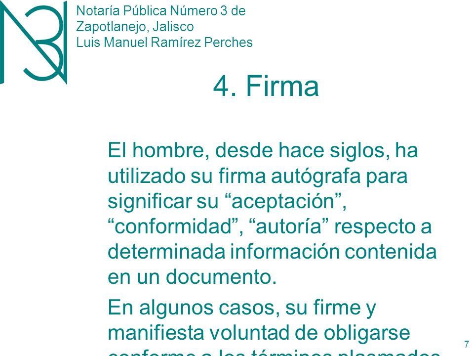 Notaría Pública Número 3 de Zapotlanejo, Jalisco Luis Manuel Ramírez Perches 6 3.