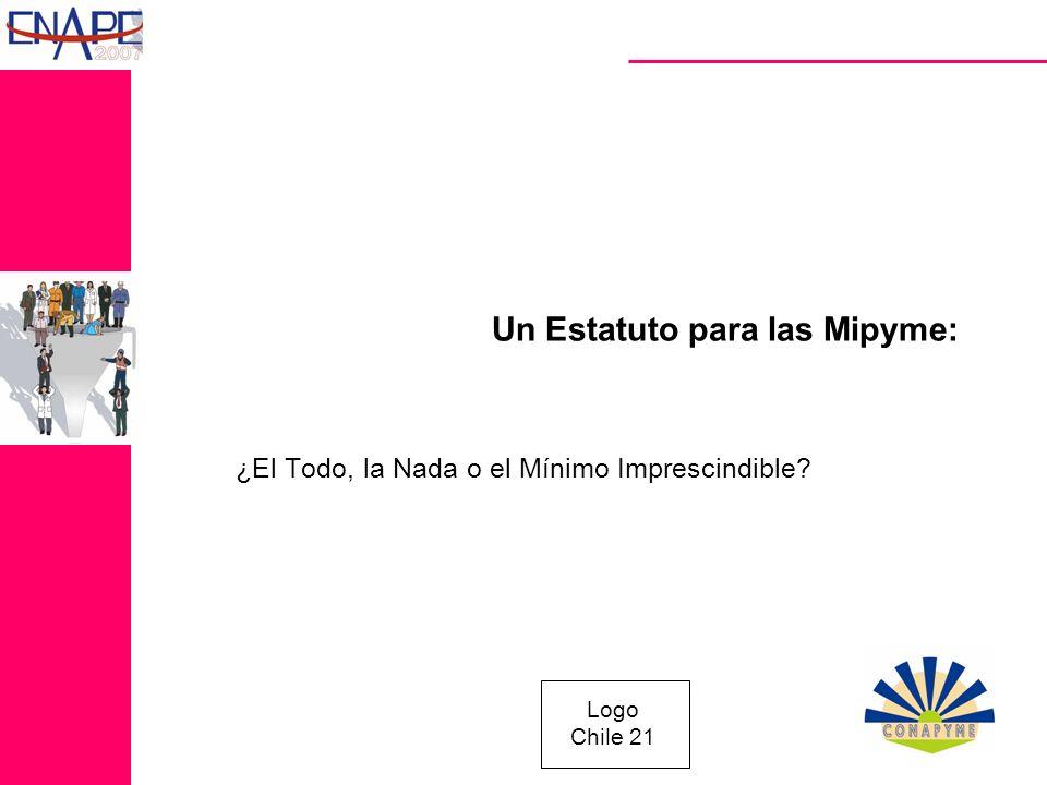 Logo Chile 21 Un Estatuto para las Mipyme: ¿El Todo, la Nada o el Mínimo Imprescindible