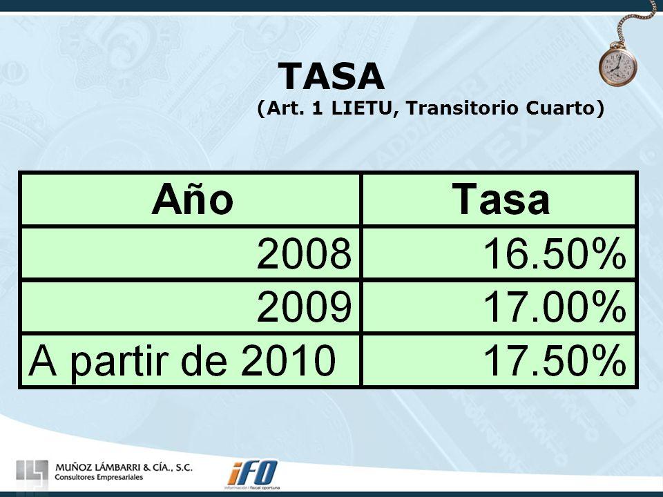 TASA (Art. 1 LIETU, Transitorio Cuarto)