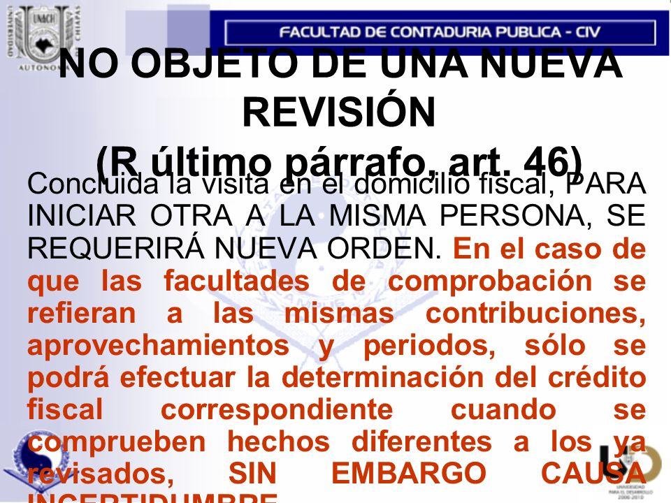 NO OBJETO DE UNA NUEVA REVISIÓN (R último párrafo, art.