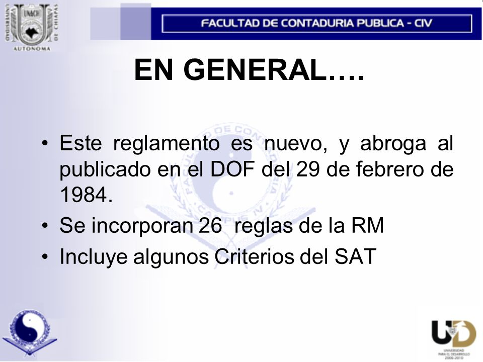 EN GENERAL….Este reglamento es nuevo, y abroga al publicado en el DOF del 29 de febrero de 1984.