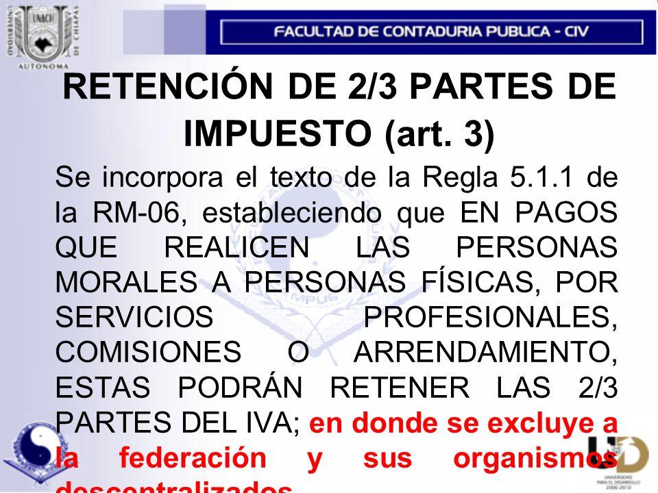 RETENCIÓN DE 2/3 PARTES DE IMPUESTO (art.