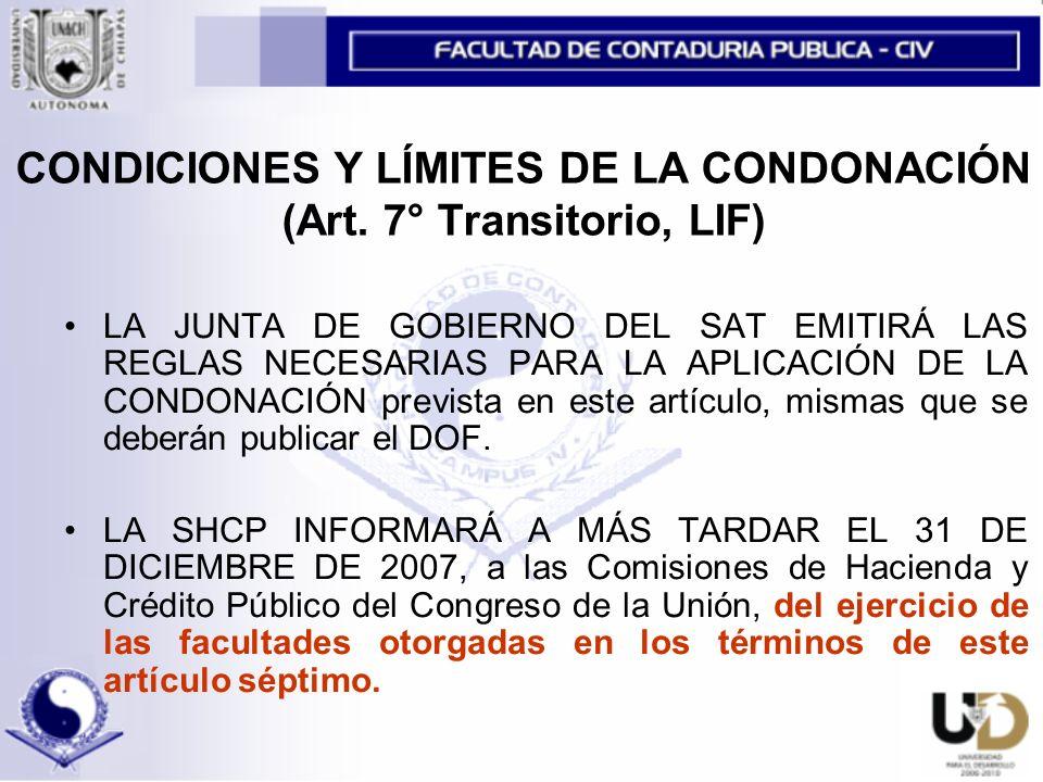 CONDICIONES Y LÍMITES DE LA CONDONACIÓN (Art.