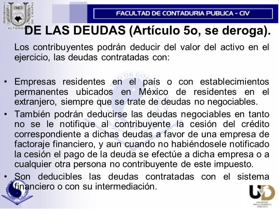 DE LAS DEUDAS (Artículo 5o, se deroga).