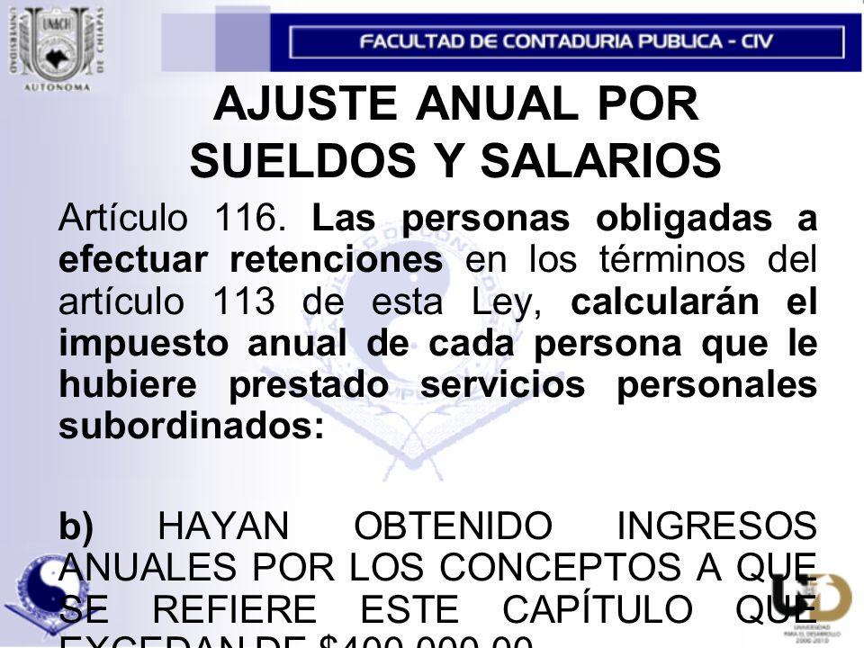 AJUSTE ANUAL POR SUELDOS Y SALARIOS Artículo 116.