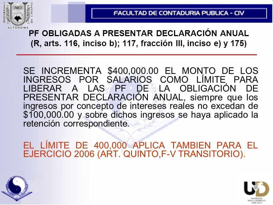 PF OBLIGADAS A PRESENTAR DECLARACIÓN ANUAL (R, arts.