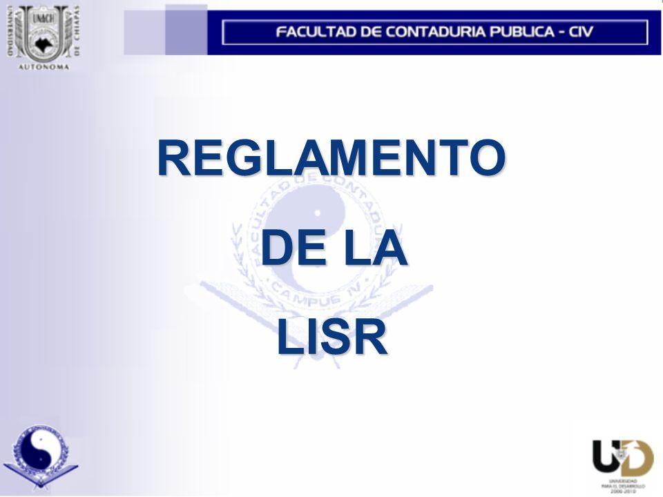 REGLAMENTO DE LA LISR