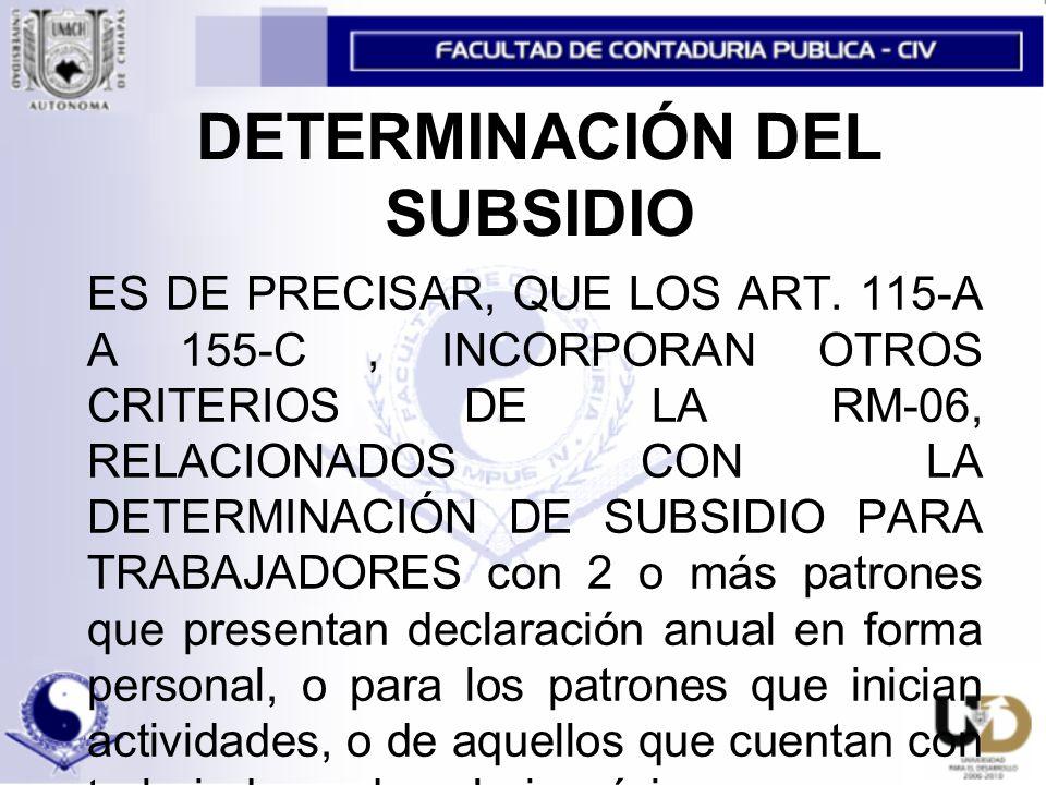 DETERMINACIÓN DEL SUBSIDIO ES DE PRECISAR, QUE LOS ART.