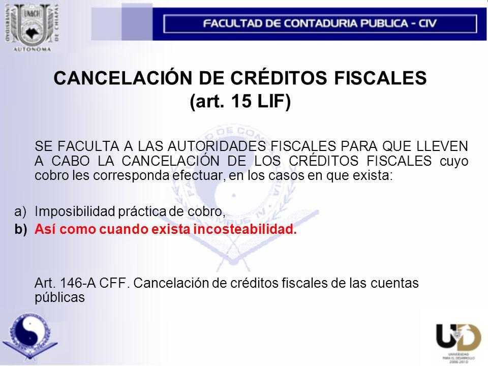 CANCELACIÓN DE CRÉDITOS FISCALES (art.