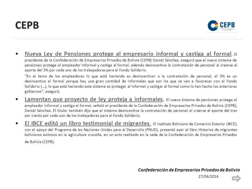 CEPB Nueva Ley de Pensiones protege al empresario informal y castiga al formal.