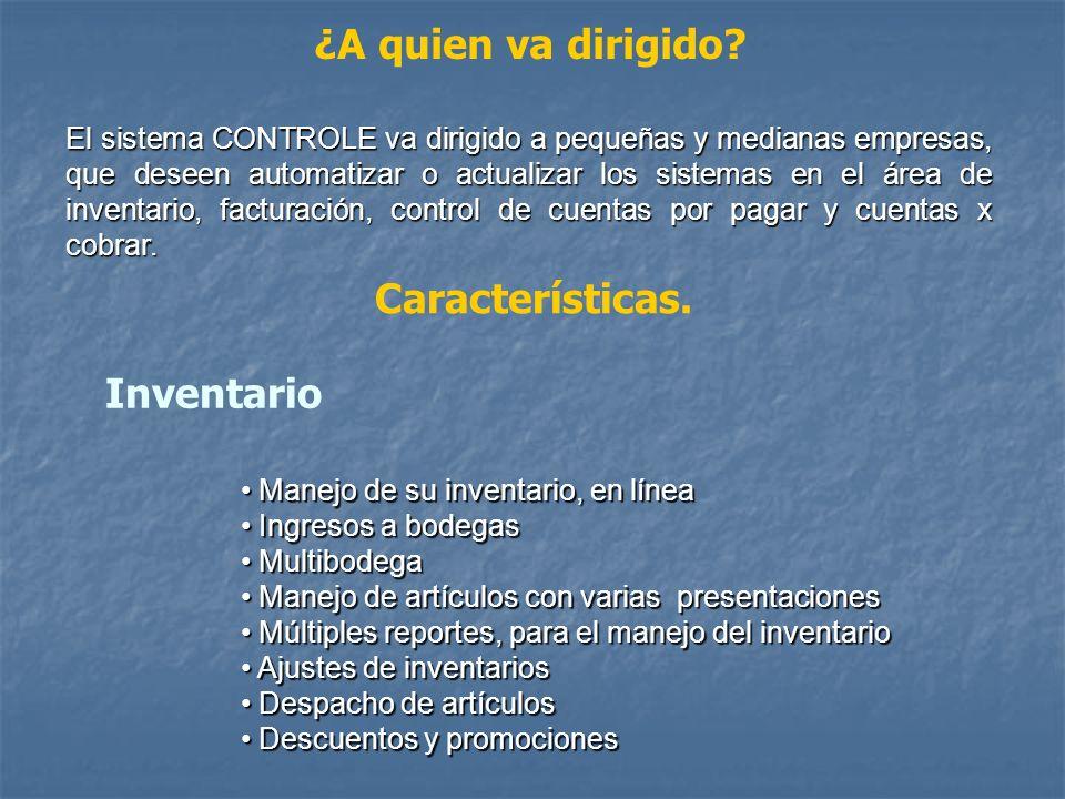 SISTEMA DE INVENTARIO FACTURACIÓN CUENTAS PAGAR Y COBRAR Es un sistema comercial modular e integrado para empresas que desean controlar su operación,