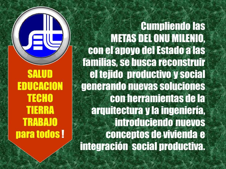 destinan este proyecto a las personas de bajos recursos, que reciban el SUBSIDIO FAMILIAR DE VIVIENDA para participar cooperativamente en un proyecto de vivienda y trabajo a mayor escala.