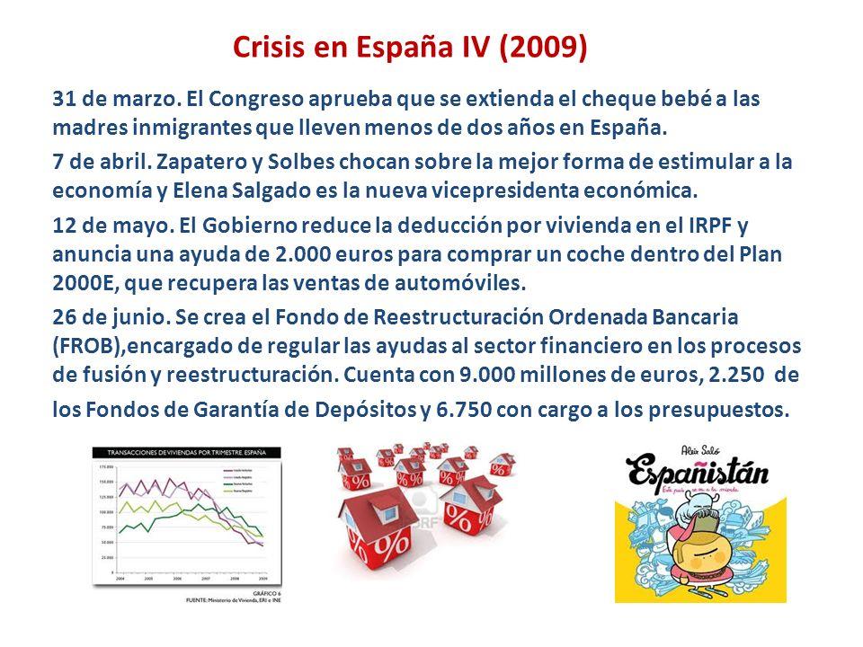 Crisis en España IV (2009) 31 de marzo. El Congreso aprueba que se extienda el cheque bebé a las madres inmigrantes que lleven menos de dos años en Es
