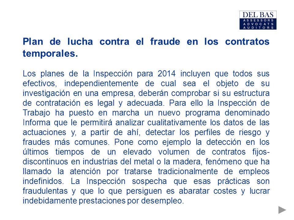 Plan de lucha contra el fraude en los contratos temporales.