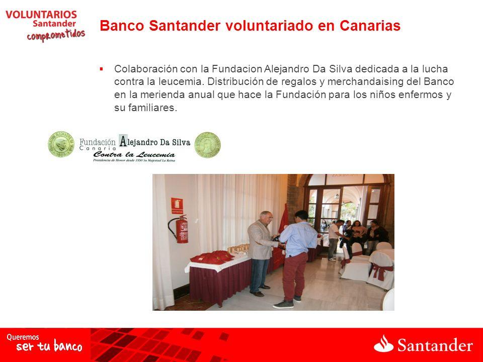 Colaboración con la Fundacion Alejandro Da Silva dedicada a la lucha contra la leucemia. Distribución de regalos y merchandaising del Banco en la meri