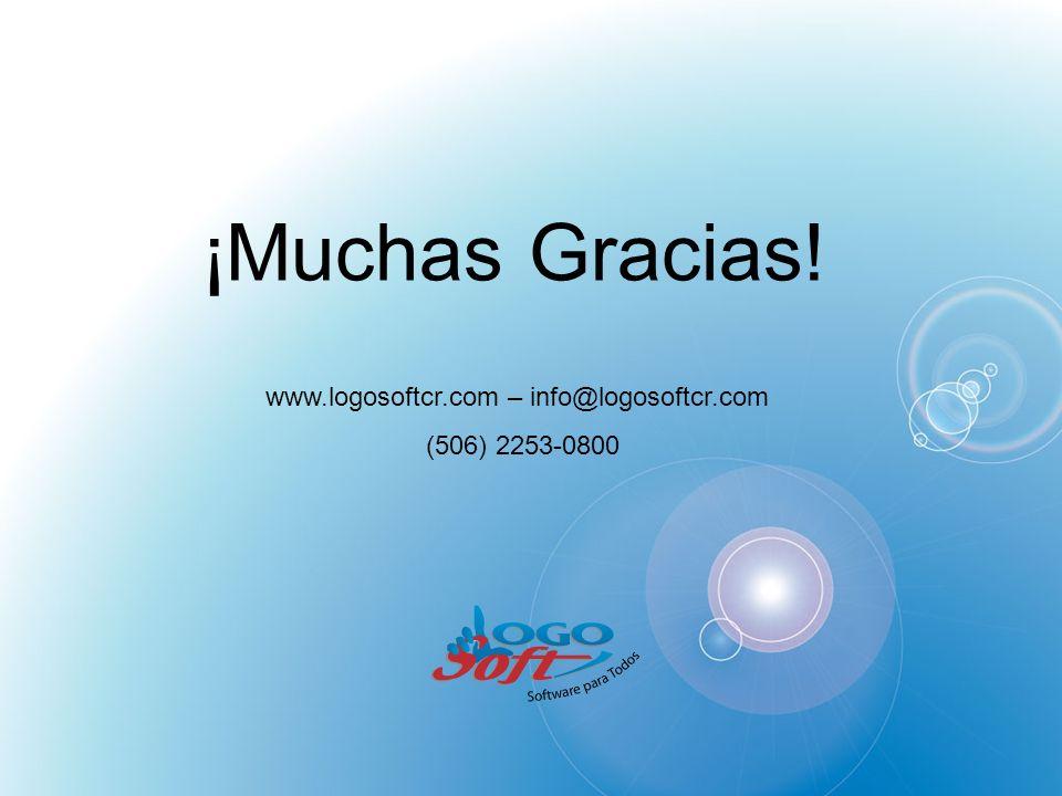 ¡Muchas Gracias! www.logosoftcr.com – info@logosoftcr.com (506) 2253-0800