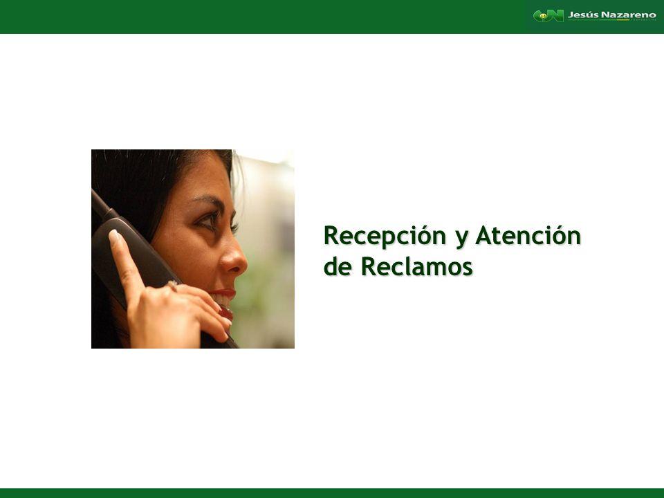 Lorena Aguilera Franco Recepción y Atención de Reclamos Socio / Cliente / Usuario 1.