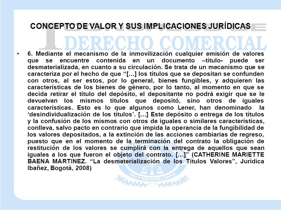 CONCEPTO DE VALOR Y SUS IMPLICACIONES JURÍDICAS 6.