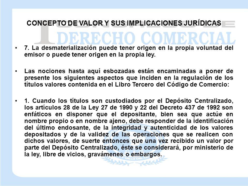 CONCEPTO DE VALOR Y SUS IMPLICACIONES JURÍDICAS 7.
