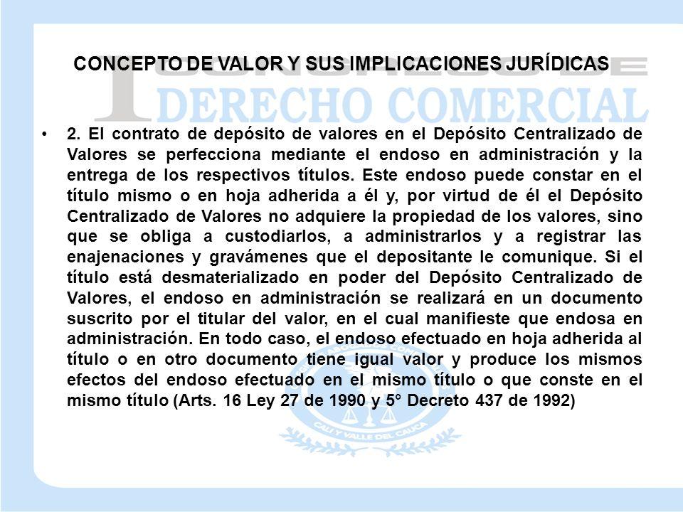 CONCEPTO DE VALOR Y SUS IMPLICACIONES JURÍDICAS 2.