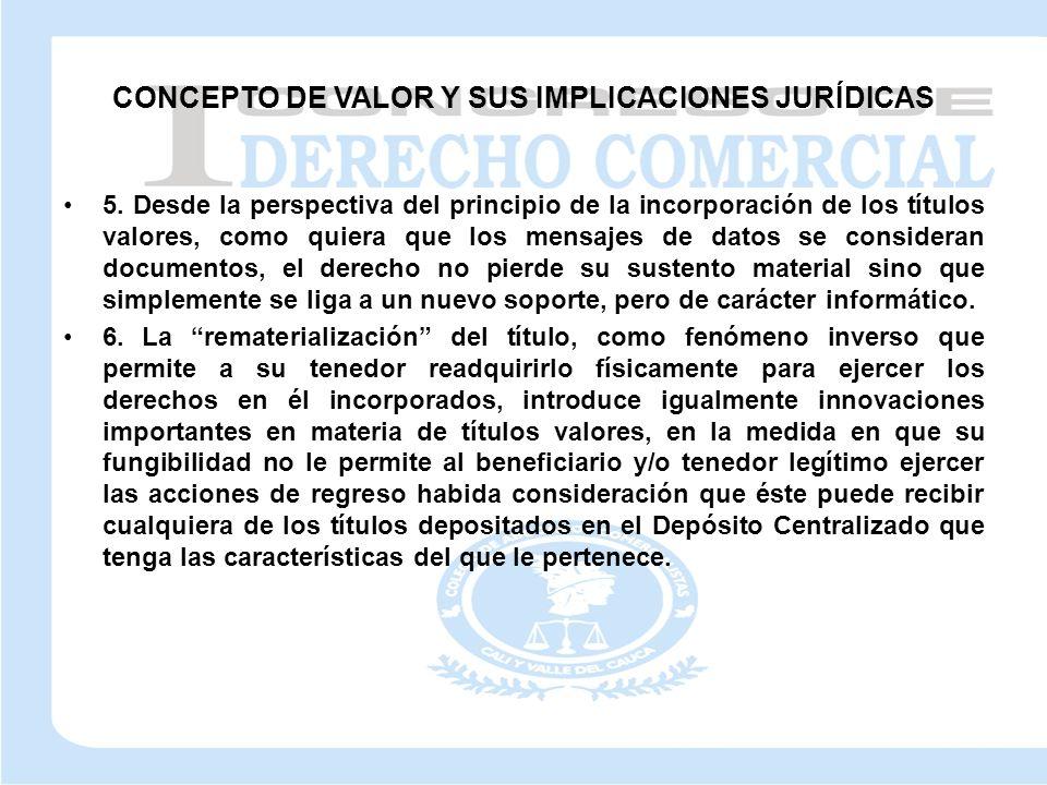 CONCEPTO DE VALOR Y SUS IMPLICACIONES JURÍDICAS 5.