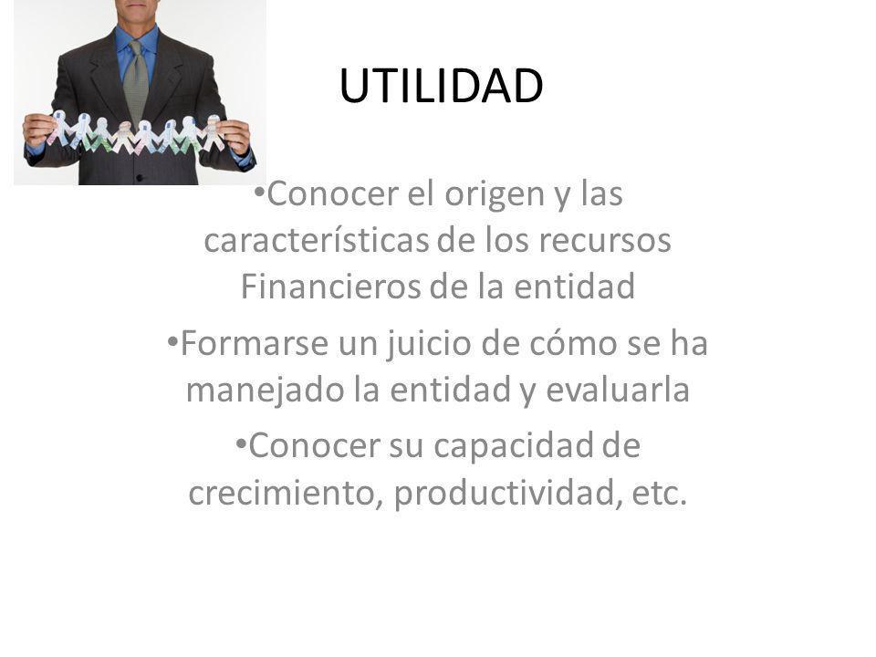 Características Fundamentales de la Información A.UTILIDAD.- B.CONFIABLIDAD