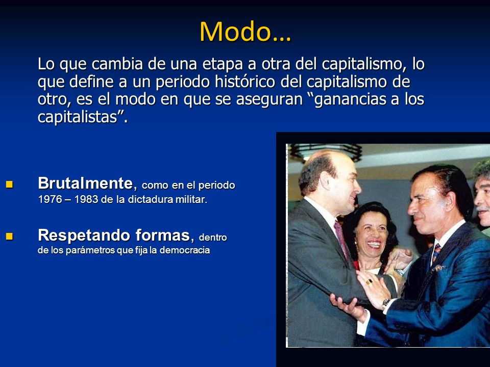 Orientación general de la economía Reemplazo del modelo de acumulación financiera por el modelo de acumulación productiva.