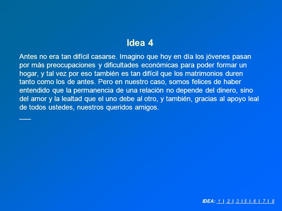 Idea 4 Antes no era tan difícil casarse.