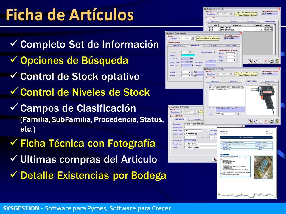 Ficha de Artículos Completo Set de Información Opciones de Búsqueda Control de Stock optativo Control de Niveles de Stock Campos de Clasificación (Fam