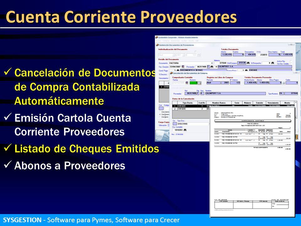 Cuenta Corriente Proveedores SYSGESTION - Software para Pymes, Software para Crecer Cancelación de Documentos de Compra Contabilizada Automáticamente