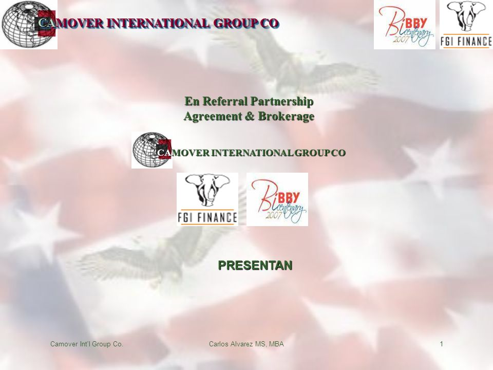 CAMOVER INTERNATIONAL GROUP CO Camover Int'l Group Co.Carlos Alvarez MS, MBA1 CAMOVER INTERNATIONAL GROUP CO En Referral Partnership Agreement & Broke