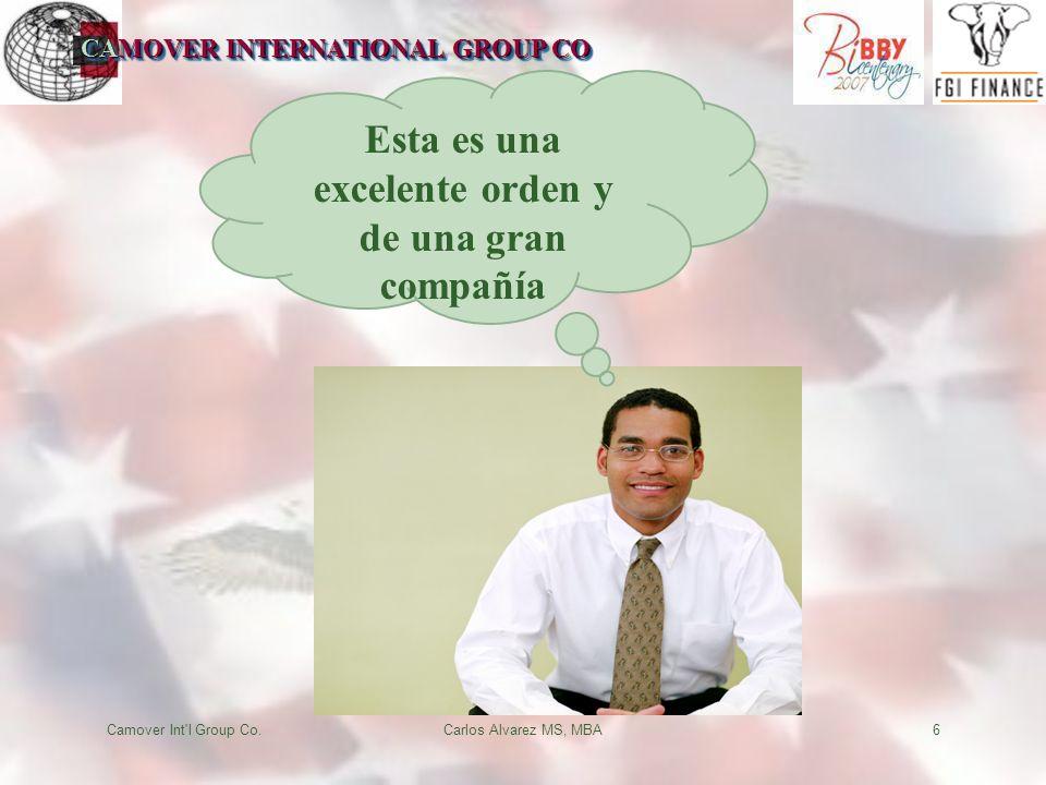 CAMOVER INTERNATIONAL GROUP CO Camover Int l Group Co.Carlos Alvarez MS, MBA6 Esta es una excelente orden y de una gran compañía