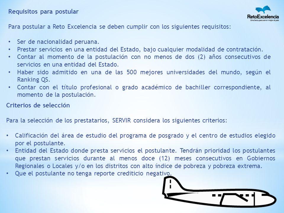 Requisitos para postular Para postular a Reto Excelencia se deben cumplir con los siguientes requisitos: Ser de nacionalidad peruana.