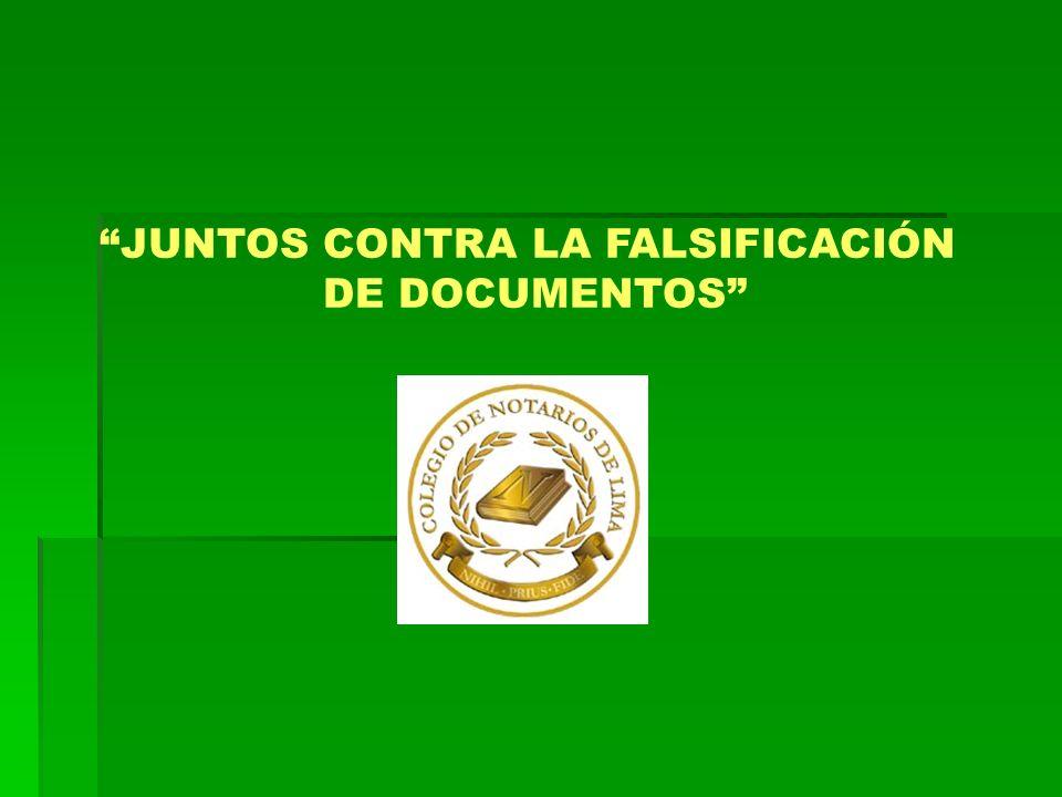 JUNTOS CONTRA LA FALSIFICACIÓN DE DOCUMENTOS