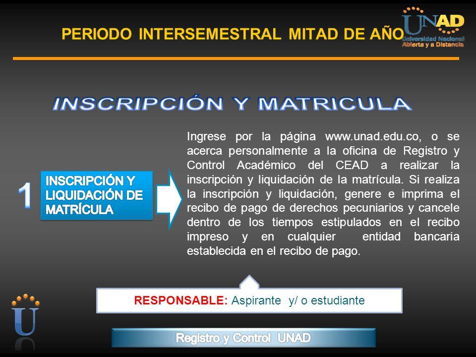 PROGRAMA FORMACIÓN DE FORMADORES PERIODO INTERSEMESTRAL MITAD DE AÑO Ingrese por la página www.unad.edu.co, o se acerca personalmente a la oficina de