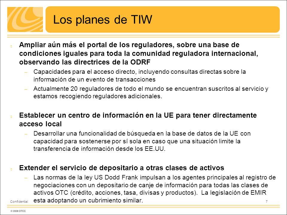 Los planes de TIW Ampliar aún más el portal de los reguladores, sobre una base de condiciones iguales para toda la comunidad reguladora internacional,