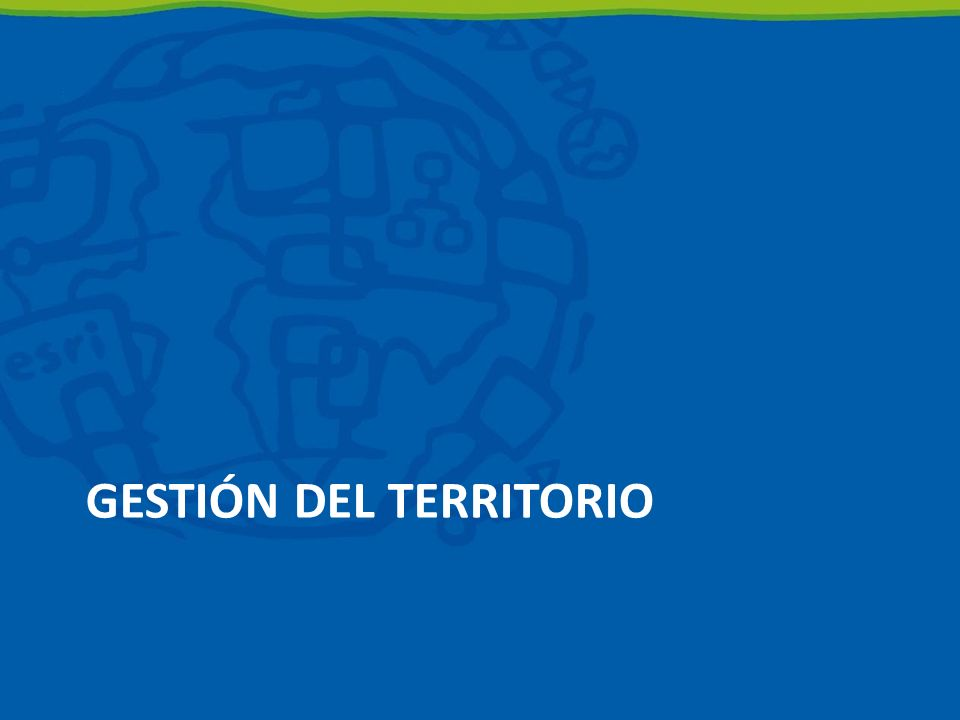 GESTIÓN DEL TERRITORIO