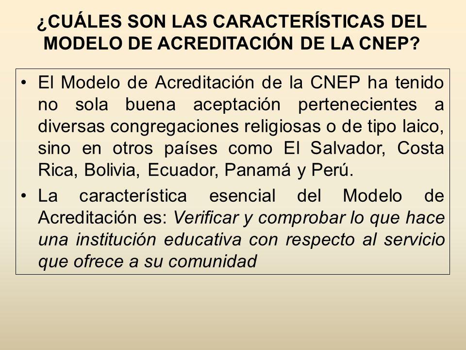 ¿CUÁLES SON LOS MODELOS DE ACREDITACIÓN DE LA CNEP.
